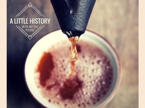 Origins & History of Tea