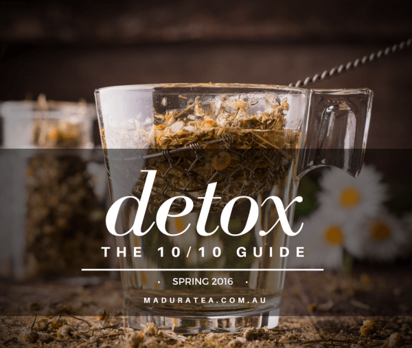 Detox - The 10/10 Guide